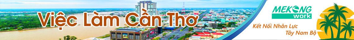 Việc Làm Cần Thơ | Tuyển Dụng Cần Thơ | Mekongwork