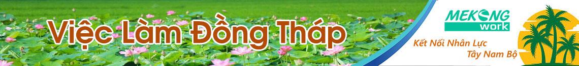 Việc Làm Đồng Tháp | Tuyển Dụng Đồng Tháp | Mekongwork
