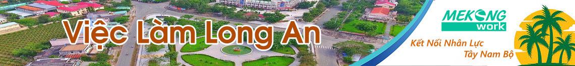 Việc Làm Long An | Tuyển Dụng Long An | Mekongwork