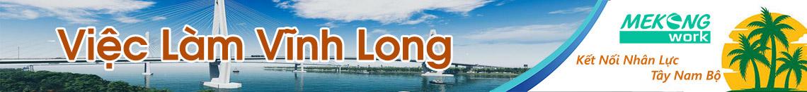 Việc Làm Vĩnh Long | Tuyển Dụng Vĩnh Long | Mekongwork